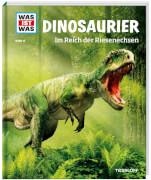 Tessloff WAS IST WAS Band 15 Dinosaurier. Im Reich der Riesenechsen